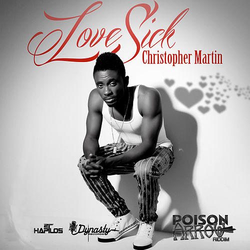 Love Sick - Single by Christopher Martin