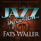 Jazz Infusion - Fats Waller by Fats Waller