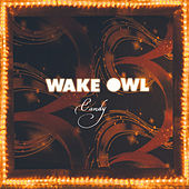 Candy - Single by Wake Owl