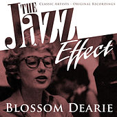The Jazz Effect - Blossom Dearie by Various Artists
