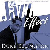 The Jazz Effect - Duke Ellington by Duke Ellington