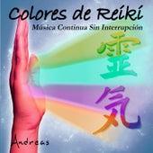 Colores de Reiki: Música Continua Sin Interrupción by Andreas