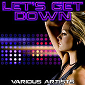 Let's Get Down by Various Artists