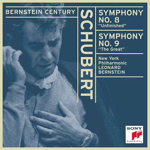 Schubert:  Symphonies No. 8, 'Unfinished' and No. 9, 'The Great' by Leonard Bernstein