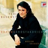 Yuri Bashmet:  Brahms and Shostakovich by Moscow Soloists; Yuri Bashmet