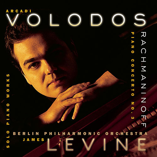 Arcadi Volodos - Rachmaninoff: Concerto No. 3 in D minor for Piano & Orchestra, Op. 30 by Various Artists