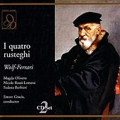 I quatro rusteghi by Ettore Gracis
