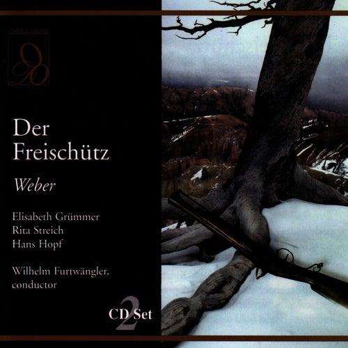 Der Freischutz by Carl Maria von Weber