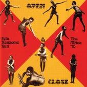 Open & Close by Fela Kuti