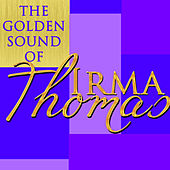 The Golden Sound of Irma Thomas (Live) von Irma Thomas
