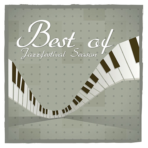 Best of Jazzfestival Season by Various Artists