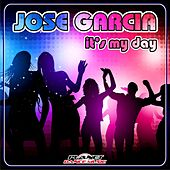 It's My Day by Jose Garcia