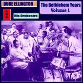 The Bethlehem Years, Vol. 1 by Duke Ellington