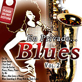 En Privado... Blues Vol. 2 by Various Artists