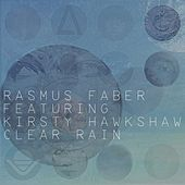 Clear Rain by Rasmus Faber