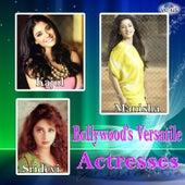 Bollywood's Versatile Actresses - Kajol, Sridevi and Manisha by Various Artists