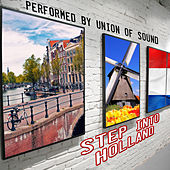 Step into Holland by Union Of Sound