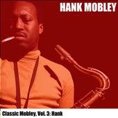 Classic Mobley, Vol. 3: Hank von Hank Mobley