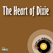 The Heart of Dixie by Off the Record