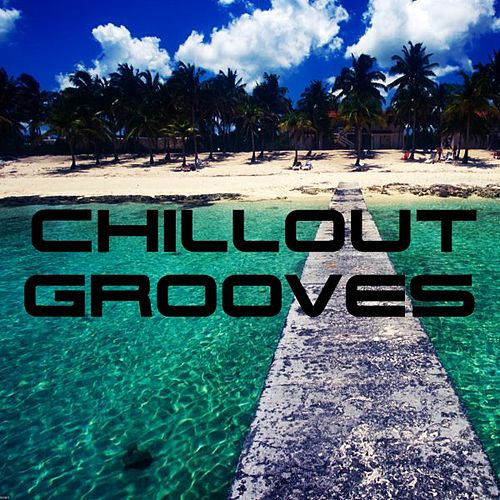 Chillout Zone by Various Artists
