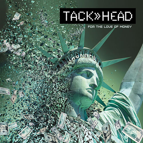 For the Love of Money by Tackhead