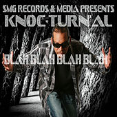 Blah Blah Blah Blah by Knoc-Turn'Al