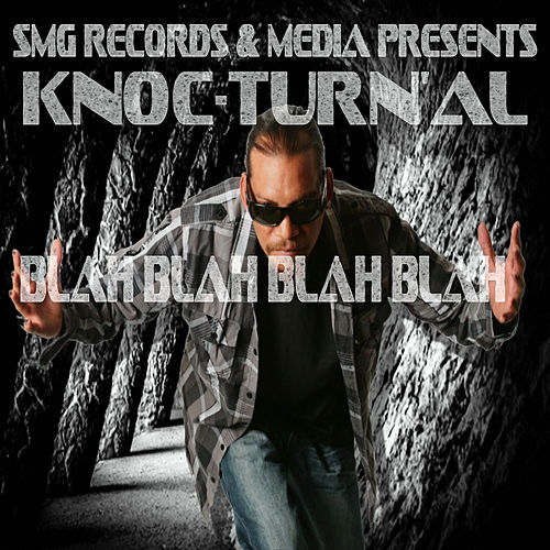 Blah Blah Blah Blah by Knoc-Turn'Al