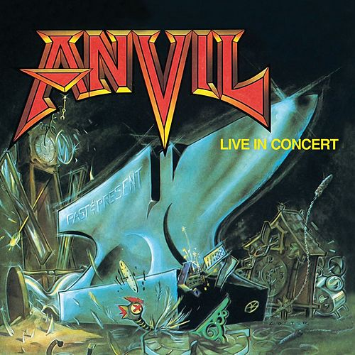 Past And Present by ANVIL