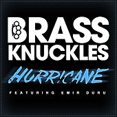 Hurricane (Remixes) by Brass Knuckles