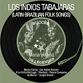 Maria Helena (Succès de légendes - Latin Brazilian Folk Songs - Remastered) by Los Indios Tabajaras