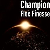 Flex Finesse by Champion