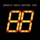 Angels Walk Beside You by Paradigm Lost