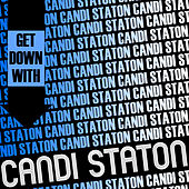 Get Down with Candi Staton by Candi Staton