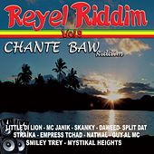 Réyèl riddim, Vol. 9 (Chante Baw Riddim) by Various Artists
