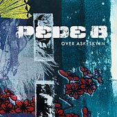 Over Askeskyen (Deluxe Version) by Pede B