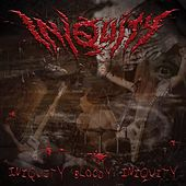 Iniquity Bloody Iniquity by Iniquity