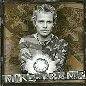 Recovering the Wasted Years by Mike Tramp