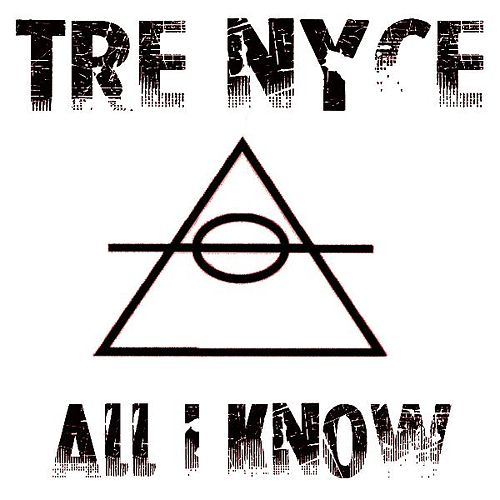 All I Know by Trenyce