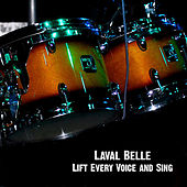 Lift Every Voice and Sing by Laval Belle