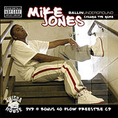 Ballin Underground by Mike Jones