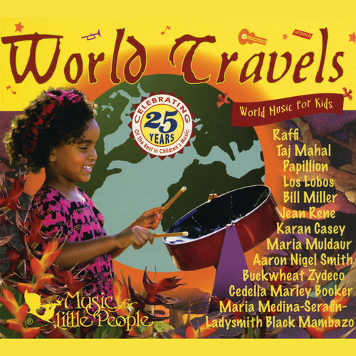 World Travels: World Music For Kids by Various Artists