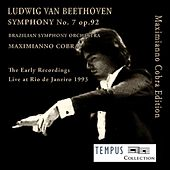 Beethoven: Symphony No. 7 in A Major, Op. 92 - The Early Recordings by Maximianno Cobra