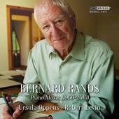 Bernard Rands: Piano Music (1960-2010) by Various Artists