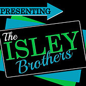 Presenting the Isley Brothers (Remastered) von The Isley Brothers