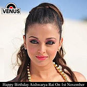 Happy Birthday Aishwarya Rai by Various Artists