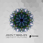 Distant Future - Single by Johny T Simelani