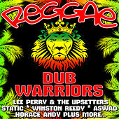 Reggae Dub Warriors by Various Artists