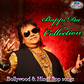 Bappi Da Collection - Bollywood & Hindi Pop Songs by Various Artists