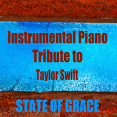 Instrumental Piano Tribute to Taylor Swift: State of Grace by The O'Neill Brothers Group