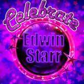 Celebrate: Edwin Starr by Edwin Starr